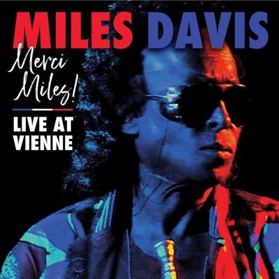 Merci, Miles! Live At Vienne