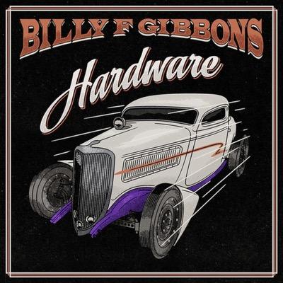 Hardware - Billy F Gibbons