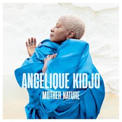Mother Nature - Angélique Kidjo