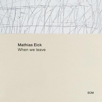 When We Leave - Mathias Eick