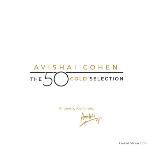 Avishai Cohen – The 50 Gold Selection