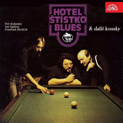 Hotel Štístko blues & další kousky