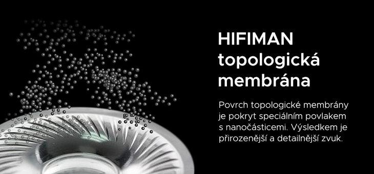 HIFIMAN topologická membrána